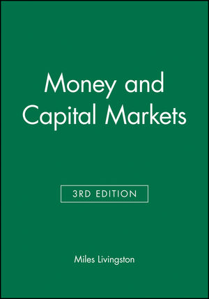 Money and Capital Markets, 3rd Edition