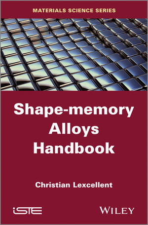 Shape-Memory Alloys Handbook