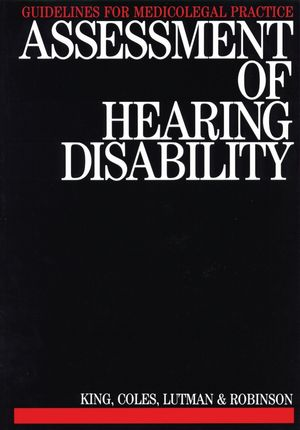 Assessment of Hearing Disability : Guidelines for Medicolegal Practice