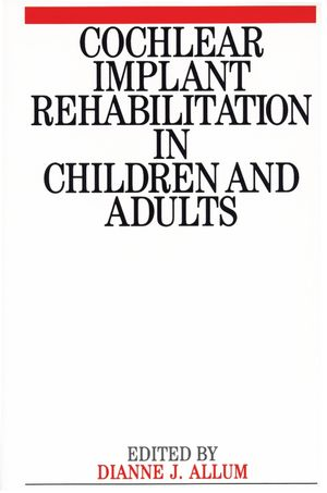 Cochlear Implant Rehabilitation in Children and Adults (1897635540) cover image