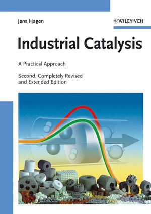 Industrial Catalysis: A Practical Approach, 2nd Edition