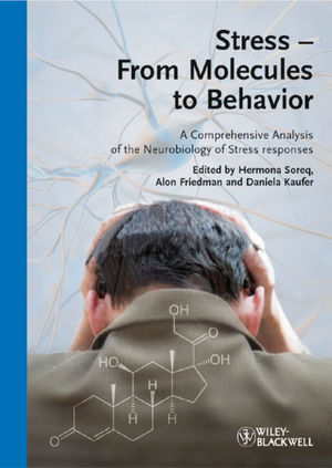 Stress - From Molecules to Behavior: A Comprehensive Analysis of the Neurobiology of Stress Responses (3527323740) cover image