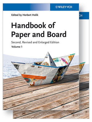 Handbook of Paper and Board, 2 Volume Set, 2nd, Revised and Enlarged Edition