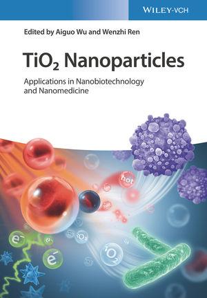 TiO2 Nanoparticles: Applications in Nanobiotechnology, Theranostics and Nanomedicine