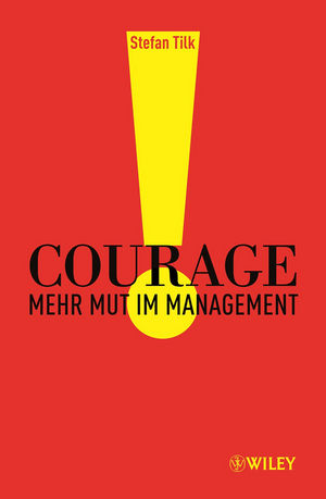 Courage: Mehr Mut im Management