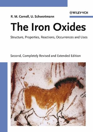 The Iron Oxides: Structure, Properties, Reactions, Occurrences and Uses, 2nd, Completely Revised and Extended Edition (3527606440) cover image