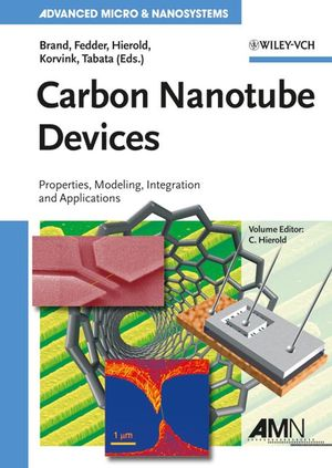 Carbon Nanotube Devices: Properties, Modeling, Integration and Applications (3527622640) cover image