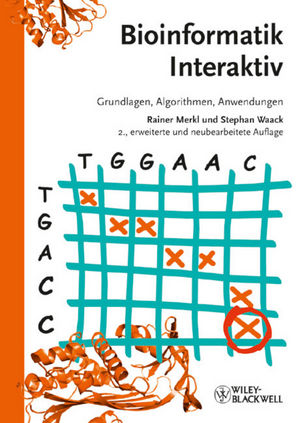Bioinformatik Interaktiv: Grundlagen, Algorithmen, Anwendungen, 2. Auflage (3527682740) cover image