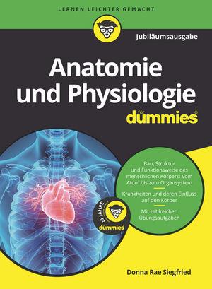 Anatomie und Physiologie für Dummies, 3. Auflage