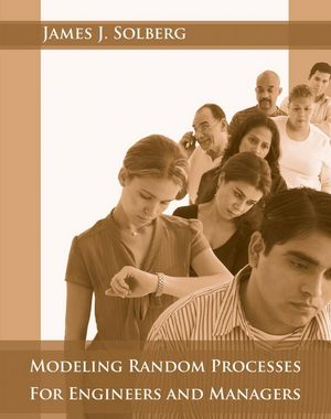 Modeling Random Processes for Engineers and Managers (EHEP000240) cover image