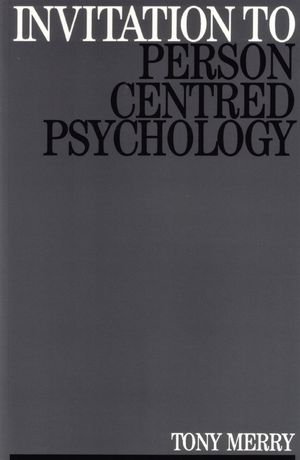 Invitation to Person Centred Psychology