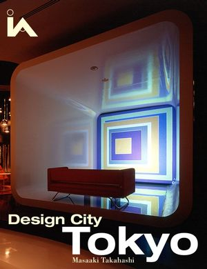Design City Tokyo (0470093641) cover image