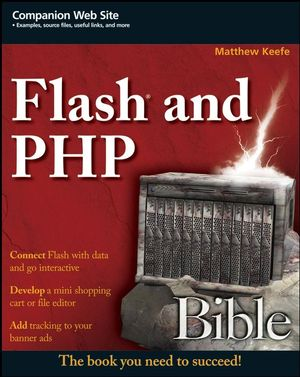 Flash and PHP Bible (0470258241) cover image