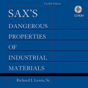 Sax's Dangerous Properties of Industrial Materials, Set CD-ROM, 12th Edition