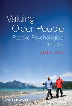 Valuing Older People: Positive Psychological Practice (0470683341) cover image