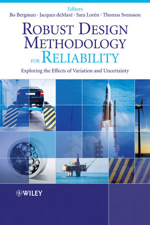 Robust Design Methodology for Reliability: Exploring the Effects of Variation and Uncertainty (0470713941) cover image