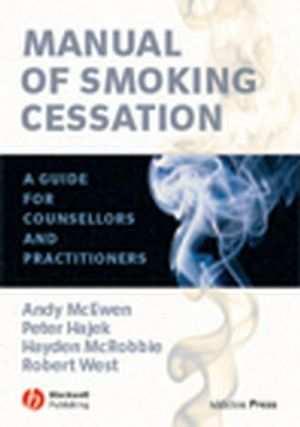 Manual of Smoking Cessation: A Guide for Counsellors and Practitioners (0470757841) cover image