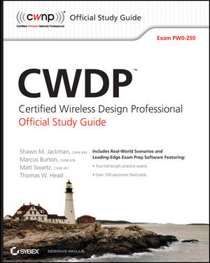 CWDP Certified Wireless Design Professional Official Study Guide: Exam PW0-250 (0470769041) cover image