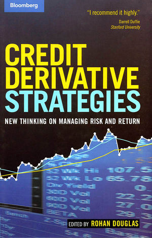 Credit Derivative Strategies: New Thinking on Managing Risk and Return (0470885041) cover image