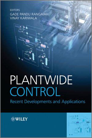 Plantwide Control: Recent Developments and Applications (0470980141) cover image