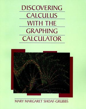 Discovering Calculus with Graphing Calculator, 2nd Edition