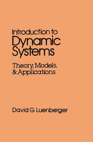 Introduction to Dynamic Systems: Theory, Models, and Applications (0471025941) cover image