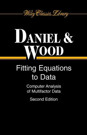Fitting Equations to Data: Computer Analysis of Multifactor Data, 2nd Edition (0471376841) cover image