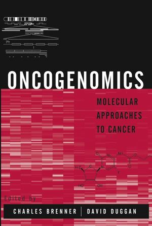 Oncogenomics: Molecular Approaches to Cancer (0471476641) cover image