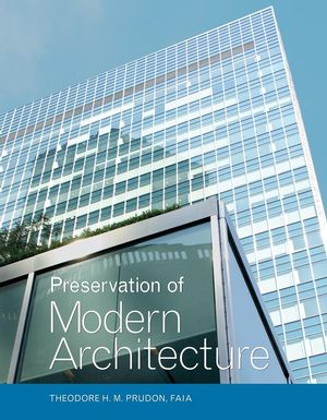 Preservation of Modern Architecture (0471662941) cover image