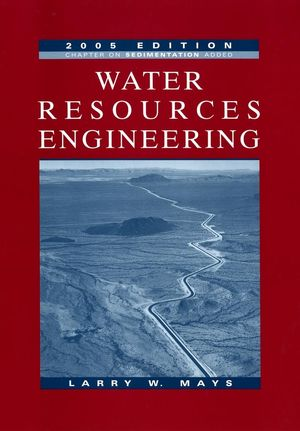Water Resources Engineering, 2005 Edition (0471705241) cover image