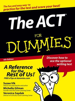 The ACT For Dummies, 4th Edition