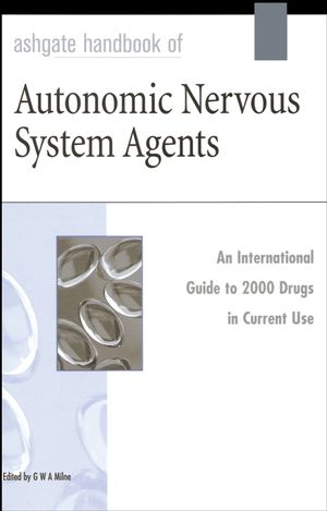 Ashgate Handbook of Autonomic Nervous System Agents
