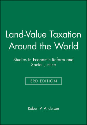 Land-Value Taxation Around the World: Studies in Economic Reform and Social Justice, 3rd Edition (0631226141) cover image