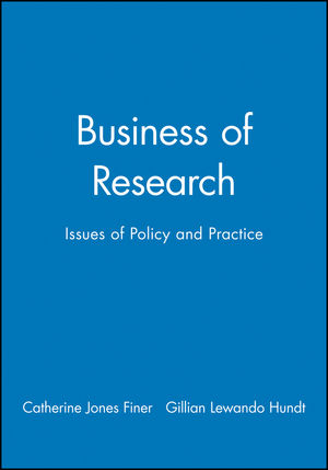 Business of Research: Issues of Policy and Practice