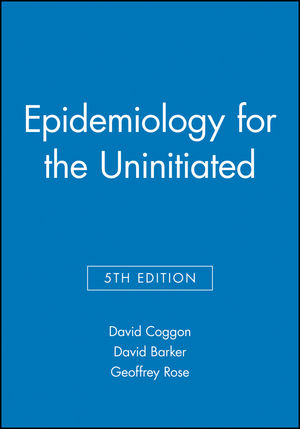 Epidemiology for the Uninitiated, 5th Edition