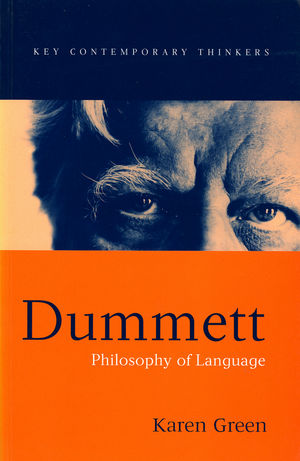 Dummett: Philosophy of Language