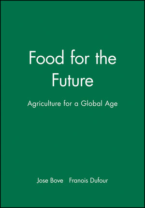 Food for the Future: Agriculture for a Global Age (0745632041) cover image