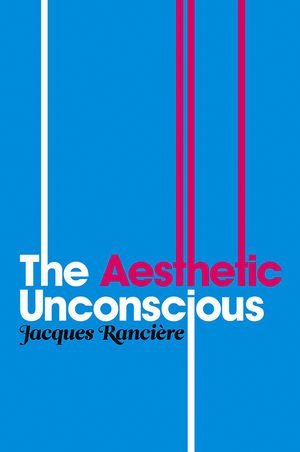 The Aesthetic Unconscious (0745646441) cover image