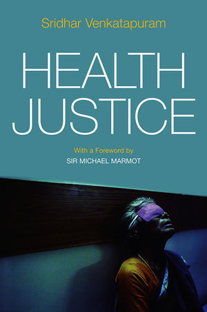 Health Justice: An Argument from the Capabilities Approach (0745650341) cover image