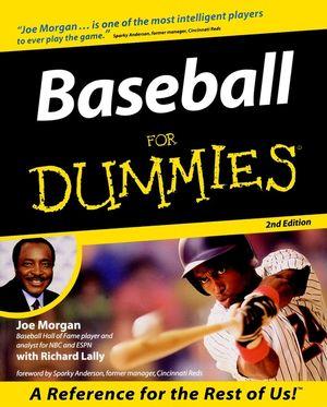 Baseball For Dummies<sup>&#174;</sup>, 2nd Edition