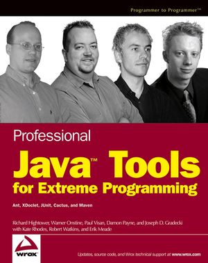 Professional Java Tools for Extreme Programming: Ant, XDoclet, JUnit, Cactus, and Maven (0764572741) cover image