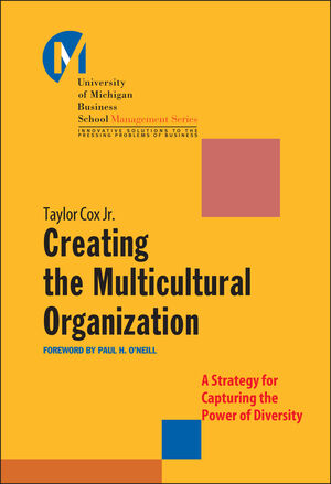 Creating the Multicultural Organization: A Strategy for Capturing the Power of Diversity (0787955841) cover image