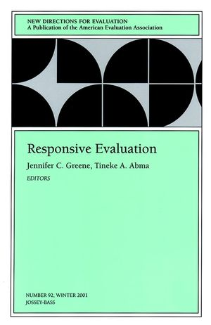 Responsive Evaluation: New Directions for Evaluation, Number 92