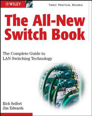 The All-New Switch Book: The Complete Guide to LAN Switching Technology, 2nd Edition (1118080041) cover image