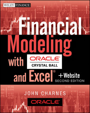 Financial Modeling with Crystal Ball and Excel, + Website, 2nd Edition