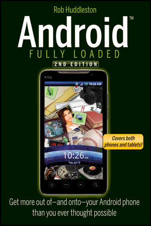 Android Fully Loaded, 2nd Edition (1118226941) cover image