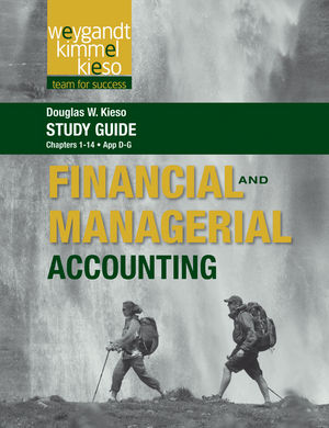 Study Guide to accompany Weygandt Financial and Managerial Accounting, Volume 1 (1118233441) cover image