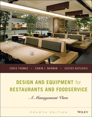 Design and Equipment for Restaurants and Foodservice: A Management View, 4th Edition
