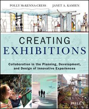 Book Cover Image for Creating Exhibitions: Collaboration in the Planning, Development, and Design of Innovative Experiences