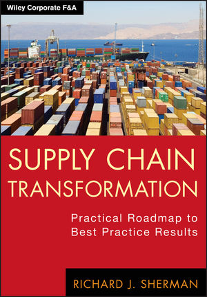 Supply Chain Transformation: Practical Roadmap to Best Practice Results